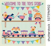 welcome to the toys store cube... | Shutterstock .eps vector #537596902