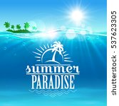 summer travel and holiday... | Shutterstock .eps vector #537623305