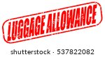 Luggage Allowance Red Stamp On...