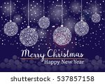 christmas and new year blue... | Shutterstock .eps vector #537857158