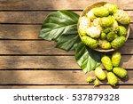 noni fruit  and noni in the... | Shutterstock . vector #537879328