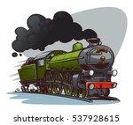 cartoon steam locomotive. retro ... | Shutterstock .eps vector #537928615