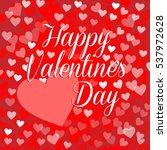 vector happy valentine's card... | Shutterstock .eps vector #537972628