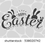 happy easter hand sketched... | Shutterstock .eps vector #538020742