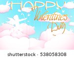 cute valentines day greeting... | Shutterstock .eps vector #538058308