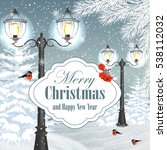 christmas and new year greeting ... | Shutterstock .eps vector #538112032