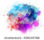 multicolored blot with happy... | Shutterstock .eps vector #538145788
