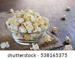 caramel popcorn in a glass bowl ...   Shutterstock . vector #538165375