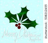 merry christmas and happy new... | Shutterstock .eps vector #538212655
