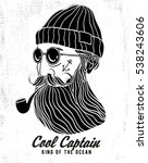 cool hipster captain... | Shutterstock .eps vector #538243606
