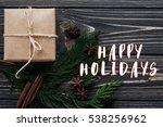happy holidays text sign on... | Shutterstock . vector #538256962