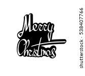 merry christmas  isolated... | Shutterstock .eps vector #538407766