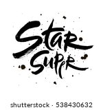 super star vector lettering... | Shutterstock .eps vector #538430632