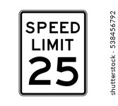 Speed Limit 25 Traffic Light O...