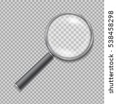 magnifying glass realistic... | Shutterstock .eps vector #538458298