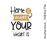 vector poster with phrase decor ... | Shutterstock .eps vector #538561756