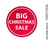 christmas big sale badge  label ... | Shutterstock .eps vector #538572556