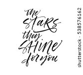 the stars they shine for you...   Shutterstock .eps vector #538576162