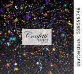 multicolored confetti glitters... | Shutterstock .eps vector #538598746