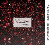 red confetti glitters and stars.... | Shutterstock .eps vector #538598752