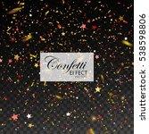 confetti glitters and stars.... | Shutterstock .eps vector #538598806