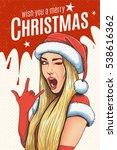 beautiful girl wearing santa... | Shutterstock .eps vector #538616362