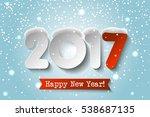 vector happy new year 2017... | Shutterstock .eps vector #538687135