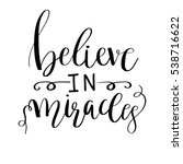 believe in miracles card.... | Shutterstock .eps vector #538716622