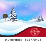 winter and christmas landscape  ... | Shutterstock .eps vector #538770475