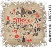 christmas illustration ... | Shutterstock . vector #538772686