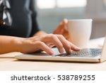 hands working on the laptop ... | Shutterstock . vector #538789255