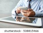 businessman using phone  on... | Shutterstock . vector #538815466