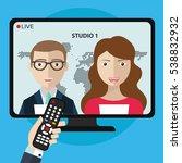 live news on tv with newsreader ... | Shutterstock .eps vector #538832932
