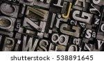 metal letterpress types. ... | Shutterstock . vector #538891645