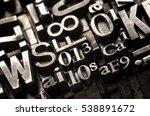 metal letterpress types. ... | Shutterstock . vector #538891672