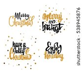 merry christmas  have a jolly... | Shutterstock .eps vector #538945876