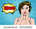 pop art surprised woman. comic... | Shutterstock .eps vector #539165002