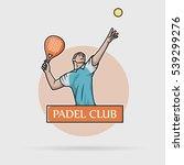 logo paddle sport  man hitting... | Shutterstock .eps vector #539299276