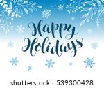happy holidays postcard... | Shutterstock .eps vector #539300428