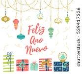 feliz ano nuevo hand lettering... | Shutterstock .eps vector #539417326