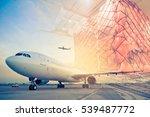 double exposure of air cargo... | Shutterstock . vector #539487772
