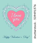 festive romantic card with... | Shutterstock .eps vector #539491576