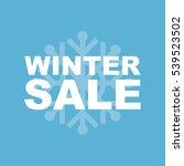 winter sale inscription. | Shutterstock .eps vector #539523502