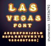 las vegas font. glowing lamp... | Shutterstock .eps vector #539536792