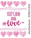 valentine's day quote. romantic ... | Shutterstock .eps vector #539611222