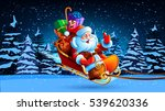 santa claus in a sleigh pulled... | Shutterstock .eps vector #539620336