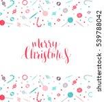 christmas lettering | Shutterstock .eps vector #539788042
