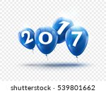 happy new year 2017 blue... | Shutterstock .eps vector #539801662