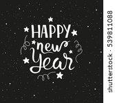 happy new year.  hand drawn... | Shutterstock .eps vector #539811088