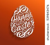 happy easter greeting card ... | Shutterstock . vector #539843476